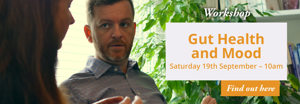 Workshop - Gut Health and Mood - Saturday 19th September - 10am